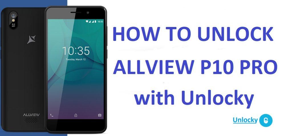 how to unlock allview p10 pro free